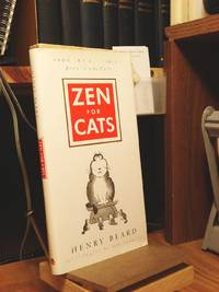 Zen for Cats by  Henry Beard - 1st Edition  - 1997 - from Henniker Book Farm and Biblio.co.uk