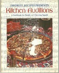Image for FAVORITE RECIPES PRESENTS KITCHEN AUDITIONS A Cook Book, for Bands and Cheering Squads
