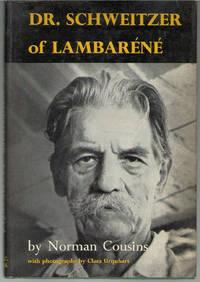 DR SCHWEITZER OF LAMBARENE