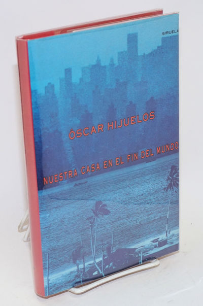 Madrid: Ediciones Siruela, 1991. Hardcover. 279p., first Spanish language edition of Hijuelos' first...