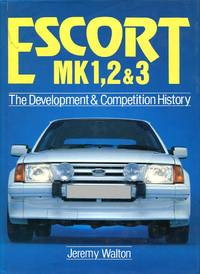 image of Escort Mk.I, II and III: The Development and Competition History