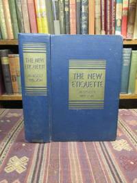 The New Etiquette, the Modern Code of Social Behavior