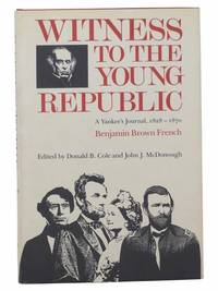 Witness to the Young Republic: A Yankee's Journal, 1828-1870