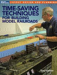 image of Model Railroader Layout Design and Planning: Time-Saving Techniques for building model railroads