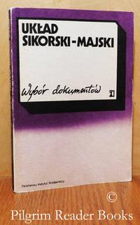 Uklad Sikorski-Majski, Wybor dokumentow.