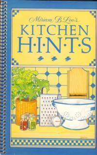 Miriam B Loo's Kitchen Hints