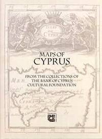 image of  Maps of Cyprus - From the Collections of the Bank of Cyprus Cultural Foundation