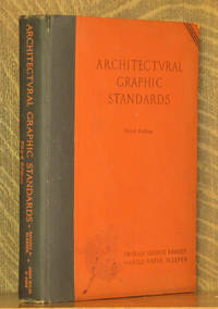 Architectural Graphic Standards, for Architects, Engineers, Decorators, Builders and Draftsmen. Third Edition