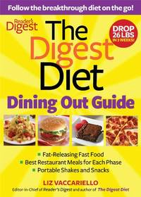 The Digest Diet Dining Out Guide: Follow the Breakthrough Diet on the Go!