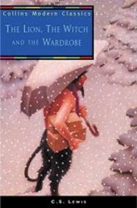 image of The Lion, the Witch and the Wardrobe (Collins Modern Classics)
