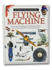 Flying Machine (Eyewitness Books)