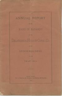 image of Annual Report of the Board of Managers of the Delaware & Hudson Canal Co. to the Stockholders, for the Year 1884