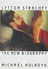 image of Lytton Strachey: The New Biography