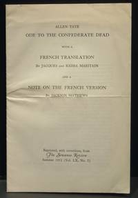 Ode to the Confederate Dead with a French Translation by Jacques and  Raissa Maritain and a Note...