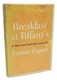 Breakfast at Tiffany's by Truman Capote - Signed First Edition - 1958 - from 1st Editions and Antiquarian Books, ABA, IOBA and Biblio.com
