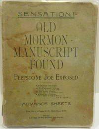 PEEPSTONE JOE AND THE PECK MANUSCRIPT: OLD MORMON MANUSCRIPT FOUND, PEEPSTONE JOE EXPOSED [RARE...