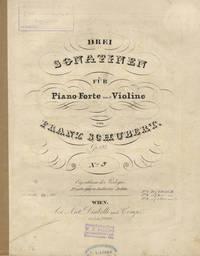 [D. 408]. Drei Sonatinen für Piano-Forte und Violine componirt ... Op. 137 ... No. 3. f1.30 x[C.M.]. [Parts]
