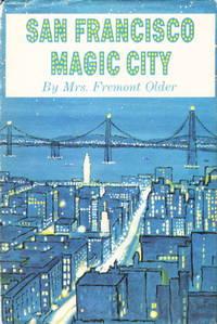 image of SAN FRANCISCO: MAGIC CITY