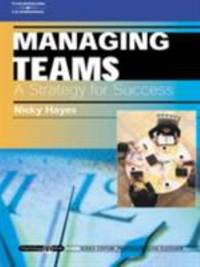 Managing Teams: a Strategy for Success : Psychology @ Work Series : Psychology @ Work Series by Nicky Hayes - Paperback - 2001 - from ThriftBooks (SKU: G1861527829I3N00)