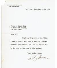 TYPED LETTER TO JAMES B. POND OF THE POND LECTURE BUREAU SIGNED BY WEALTHY AMERICAN SPECULATOR IN COPPER MINES AND RAILROADS ARTHUR CURTISS JAMES.