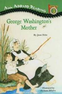 image of George Washington's Mother (All Aboard Reading: Level 3)