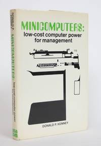 image of Minicomputers: Low-cost Computer Power for Management