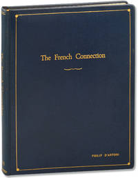 The French Connection (Original screenplay for the 1971 film, presentation copy belonging to producer Philip D'Antoni)