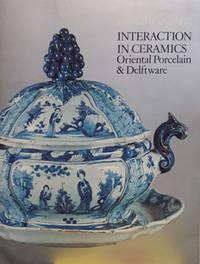 Interaction in Ceramics: Oriental Porcelain & Delftware