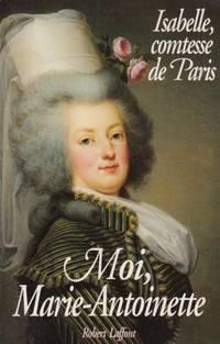 image of Moi  Marie-Antoinette