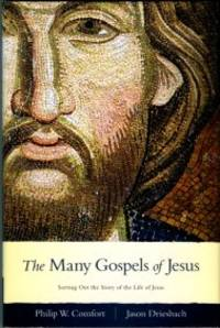 image of The Many Gospels Of Jesus: Sorting Out The Story Of The Life Of Jesus