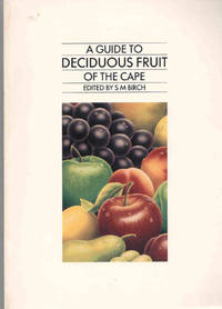 image of A Guide to Deciduous Fruit of the Cape