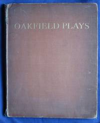 Oakfield Plays: including the Inglemere Christmas Play