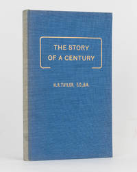 The Story of a Century. A Record of the Churches of Christ Religious Movement in South Australia 1846-1946