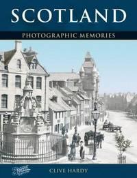 SCOTLAND: PHOTOGRAPHIC MEMORIES