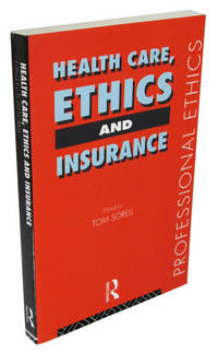Health Care, Ethics and Insurance (Professional Ethics)