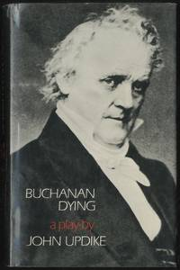 image of Buchanan Dying: A Play