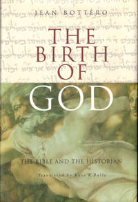 The Birth of God: The Bible and the Historian