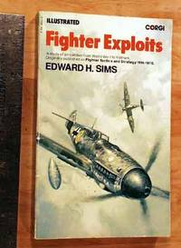 Fighter Exploits: A Study Of Air Combat From World War I to Vietnam.