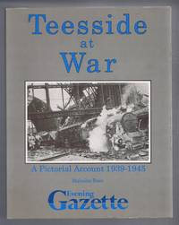 image of Teesside at War, A Pictorial Account 1939-1945