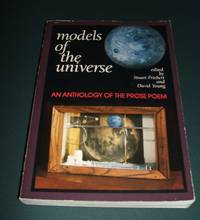 image of Models of the Universe An Anthology of the Prose Poem