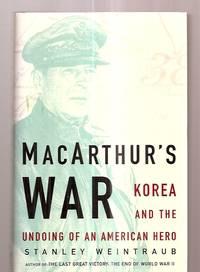 image of MACARTHUR'S WAR: KOREA AND THE UNDOING OF AN AMERICAN HERO