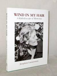 Wind in my Hair A Kaleidoscope of Memories