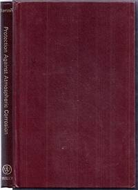 Protection Against Atmospheric Corrosion. Theories and Methods