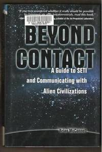 BEYOND CONTACT A Guide to SETI and Communicating with Alien Civilizations