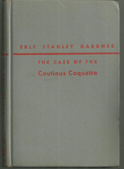 CASE OF THE CAUTIOUS COQUETTE A Perry Mason Mystery, Gardner, Erle Stanley