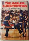 View Image 1 of 5 for The Harlem Globetrotters An Illustrated History (Signed) Inventory #009428