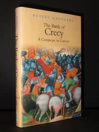 The Battle of Crecy: A Campaign in Context