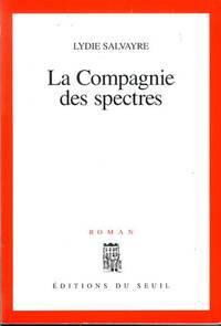 La Companie DES Spectres (French Edition)