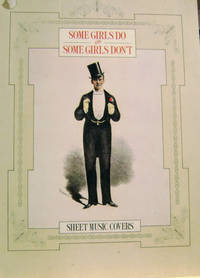 Some Girls Do and Some Girls Don\'t:  Sheet Music Covers