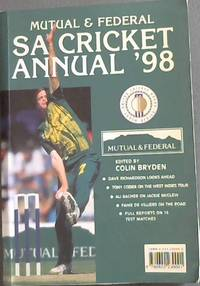 Mutual & Federal South African Cricket Annual 1998. Volume 45